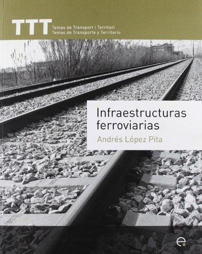 9788498804157: Infraestructuras ferroviarias