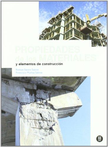 9788498804232: Propiedades de Los Materiales y Elementos de Construcci N (Spanish Edition)