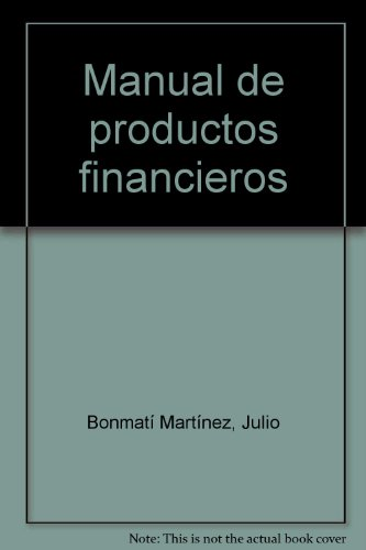 9788498821581: MANUAL DE PRODUCTOS FINANCIEROS. FORMACIÓN