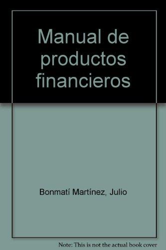 9788498821581: Manual de Productos Financieros. Formación (Colección 171)