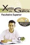9788498821918: TEST COMÚN OPOSICIONES FACULTATIVO SUPERIOR DE LA XUNTA DE GALICIA