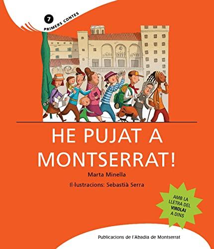 9788498830651: He pujat a Montserrat!