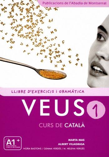 9788498832693: Veus. Curs de català. Llibre d'exercicis i gramàtica. Nivell 1