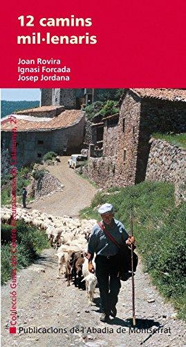 9788498832990: 12 camins mil·lenaris (Guies del Centre Excursionista de Catalunya)