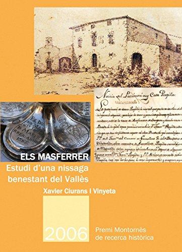 9788498833089: Els Masferrer: Estudi d'una nissaga benestant del Vallès (Premi Montornès de recerca històrica)