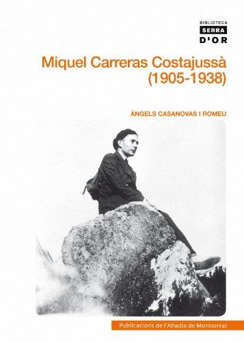 9788498834031: Miquel Carreras Costajussà (Biblioteca Serra d'Or)