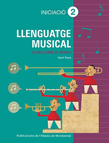 9788498834390: Llenguatge musical. Grau elemental. Iniciació 2 (Llibres de Música)