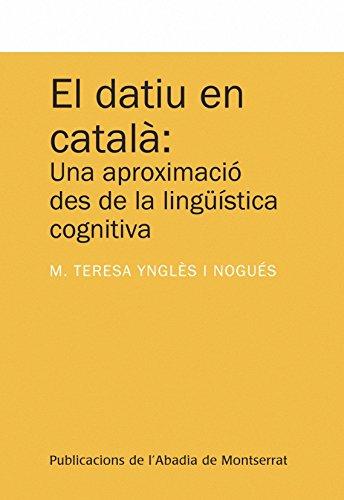 9788498834420: El datiu en català: Una aproximació des de la lingüística cognitiva (Textos i Estudis de Cultura Catalana)