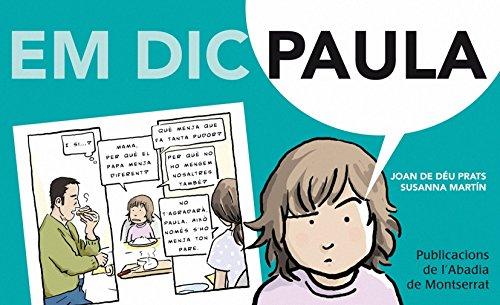 9788498834505: Em dic Paula (Com et dius?)