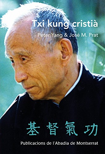 9788498834697: Txi Kung cristià (Chi Tu Chi Kung)