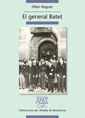 9788498834727: El General Batet