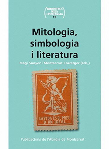 9788498835038: Mitologia, simbologia i literatura (1890-1939) (Biblioteca Milà i Fontanals)