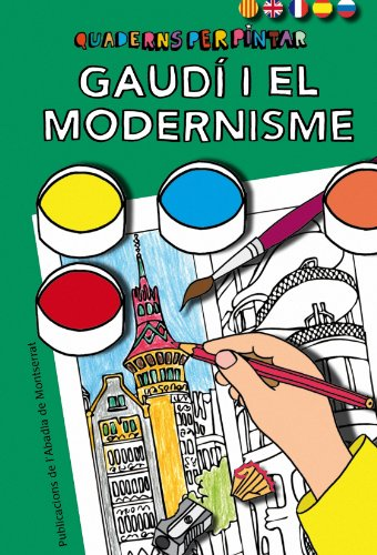 9788498835250: Quaderns per pintar. Gaudí i el Modernisme