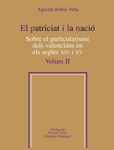 9788498835519: El patriciat i la nació. Sobre el particularisme dels valencians en els segles XIV i XV, Vol. 2