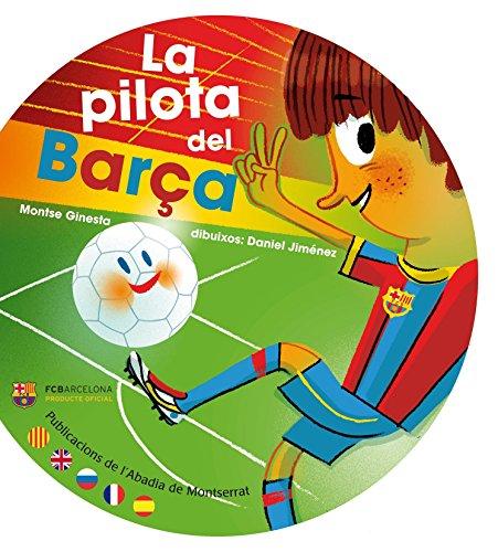 9788498836479: La Pilota Del Barça (Primers Contes)