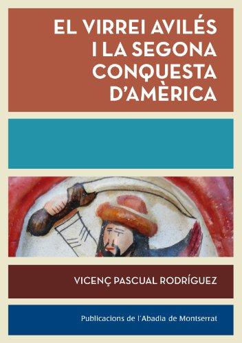 9788498836783: El Virrei Avil�s I La Segona Conquesta D'Am�rica (Biblioteca Serra d'Or)