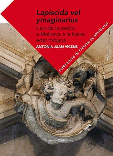 Lapiscida vel ymaginarius: L'art de la pedra: Juan Vicens, Antònia
