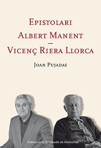 Epistolari Albert Manent - Vicenç Riera Llorca: Pujadas i Marquès,