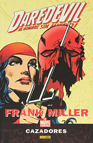 9788498851632: Daredevil de Frank Miller: Cazadores