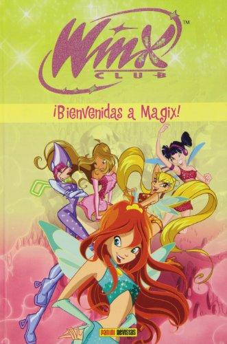 9788498852585: Winx, ¡Bienvenidas a Magix!