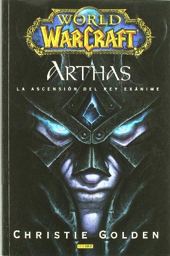 9788498853940: World Of Warcraft. Arthas. La Ascensión Del Rey Exánime