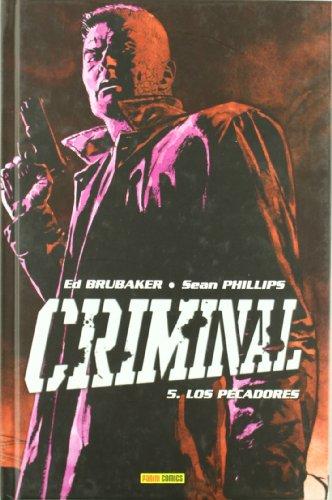 Criminal 5: los Pecadores: Brubaker, Ed/ Phillips, Sean