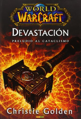 9788498855234: World Of Warcraft. Devastación. Preludio Al Cataclismo