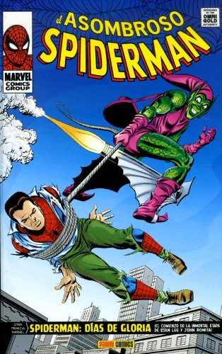 9788498857702: El Asombroso Spiderman. Días De Gloria (Marvel Gold)