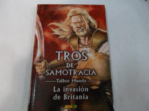 9788498857771: Tros de Samotracia. La invasión de Britania.