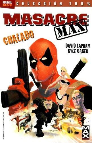 9788498858488: Masacre Max 01: Chalado