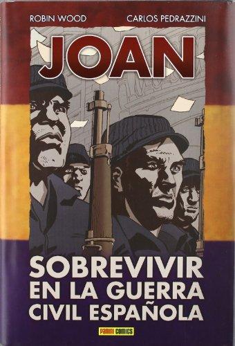 9788498859614: Joan. Sobrevivir En La Guerra Civil Española