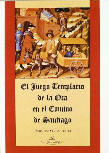 9788498860375: Juego templario de la oca en el camino de Santiago