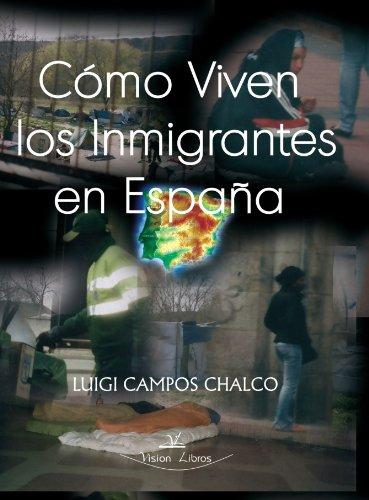 9788498861723: Como Viven Los Inmigrantes En España (Spanish Edition)