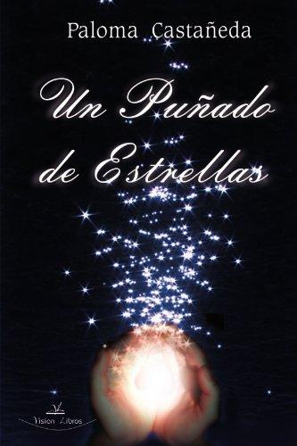 9788498863697: Un Puñado de Estrellas (Spanish Edition)