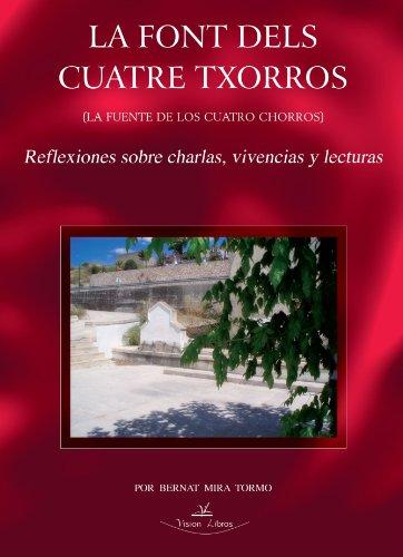 9788498864564: La Font Dels Cuatre Txorros (Spanish Edition)