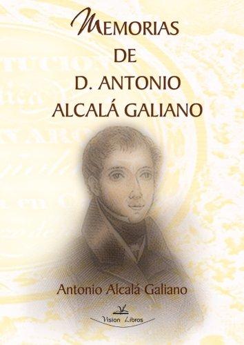 9788498864649: Memorias De Antonio Alcala Galiano (Spanish Edition)