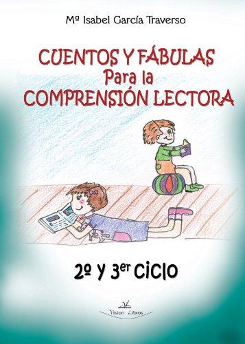 9788498867046: Cuentos y Fabulas Para la Comprension Lectora, Segundo y Tercer Ciclo
