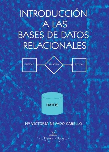 9788498868098: Introduccion A Las Bases De Datos Relacionales