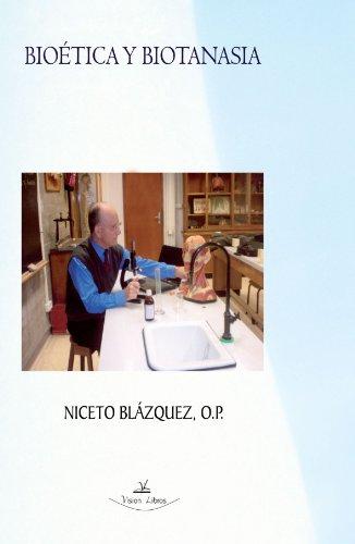 9788498868739: Bioetica y Biotanasia (Spanish Edition)