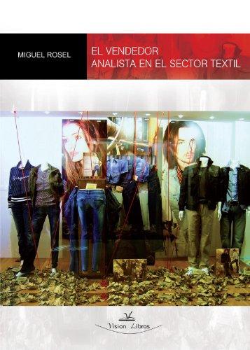 9788498868920: El vendedor analista en el sector textil