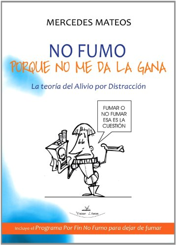 9788498869156: No Fumo Porque No Me Da La Gana (Spanish Edition)