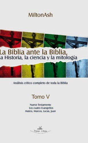 9788498869224: Biblia ante la biblia la historia dla ciencia y la mitologia vol.5 ed2010