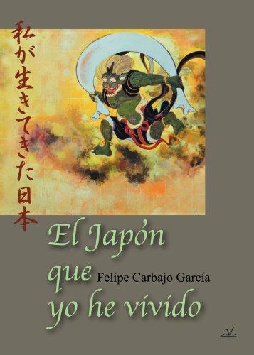 9788498869606: El Japon Que Yo He Vivido