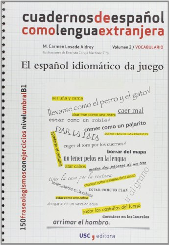 CE-2, el español idiomático da juego: Mª Carmen Losada