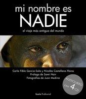 9788498880212: Mi nombre es NADIE: el viaje más antiguo del mundo (Fuera de colección)
