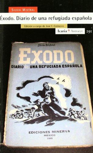 9788498880625: Èxodo. Diario de una refugiada española: Edición a cargo de José F. Colmeiro (Antrazyt)