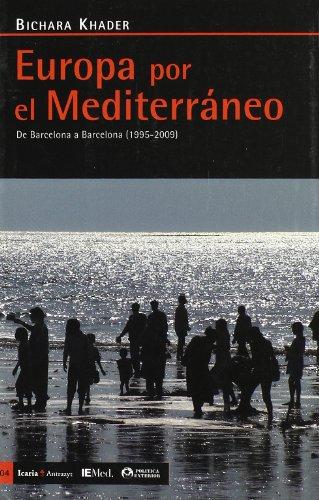 9788498881073: Europa por el Mediterráneo