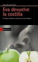 Eva Devuelve La Costilla: El Nuevo Estado: Juana Gallego Ayala