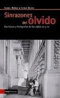 9788498882988: SINRAZONES DEL OLVIDO-ESCRITORAS Y FOROGRAFAS S.XIX Y XX