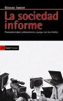 9788498883053: Sociedad informe, La